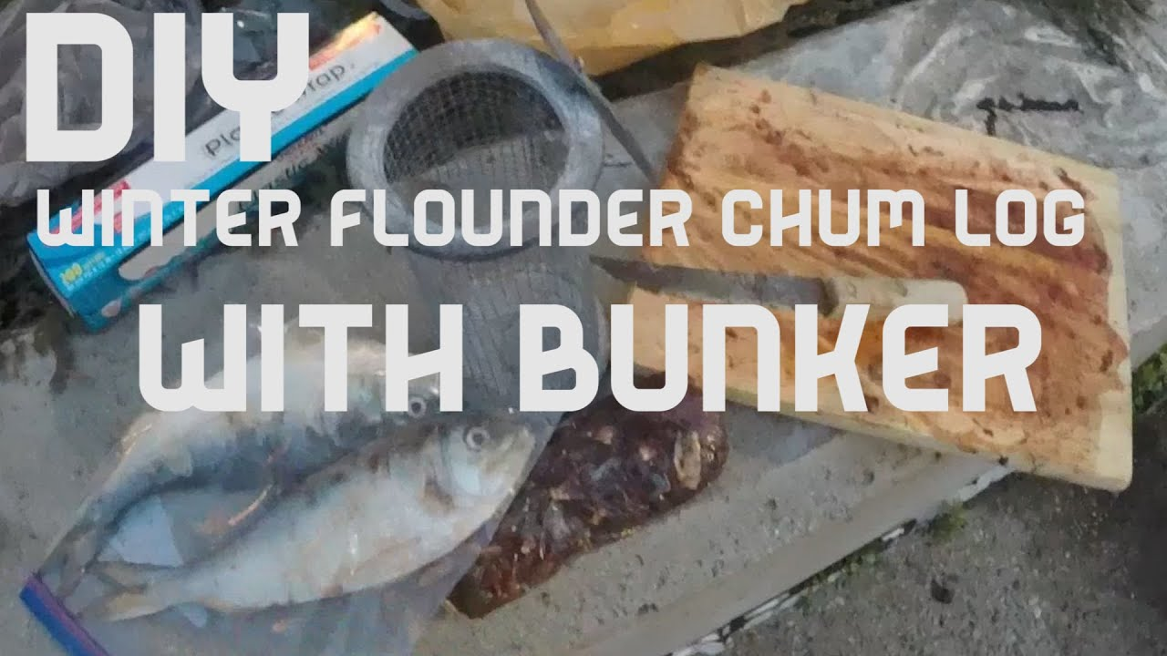 DIY. How to Make a Chum Log for Winter Flounder Fishing. Using ...