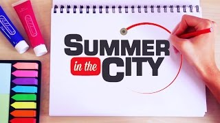 "Summer in the City ""DRAW-MA"""