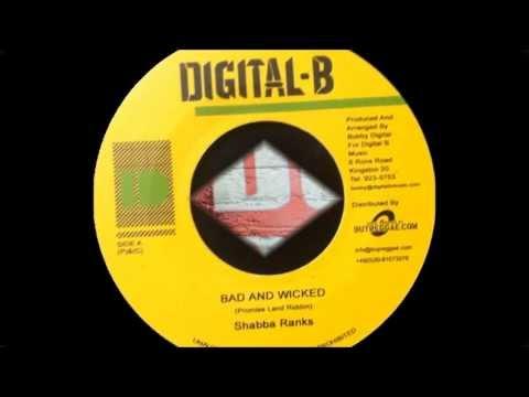 Shabba Ranks - Bad And Wicked + dub (Dokrasta Sélection)
