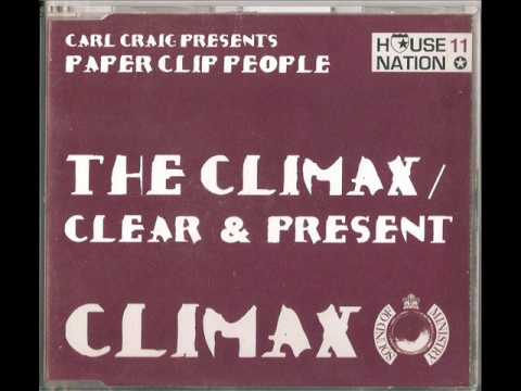 Paperclip People (Carl Craig): The Climax (re-worked)