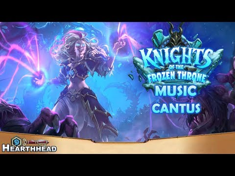 Cantus - Knights of the Frozen Throne Music | Hearthstone OST