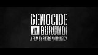 [Trailer] Genocide in Burundi, by Pierre Nkurunziza #StopThisMovie
