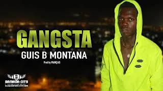 Guis b Montana Gangsta