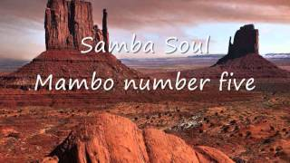 Samba Soul - Mambo number five.wmv