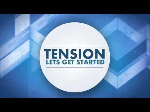 Tension - Lets get Started ( Original Mix )