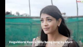 Vaigai Karai Kaatre Nillu in HQ Audio