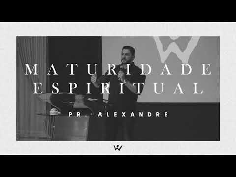MATURIDADE ESPIRITUAL - Pastor Marcos Alexandre Popolin - ÁUDIO