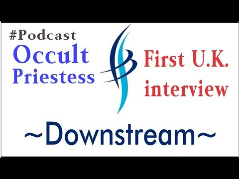 Downstream 9 with Occult Priestess