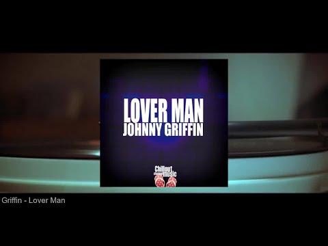 Johnny Griffin - Lover Man (Full Album)