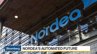 Nordea Cuts Costs by Embracing Automated Future