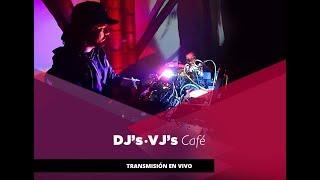 Centro León. DJ's- VJ's CAFÉ