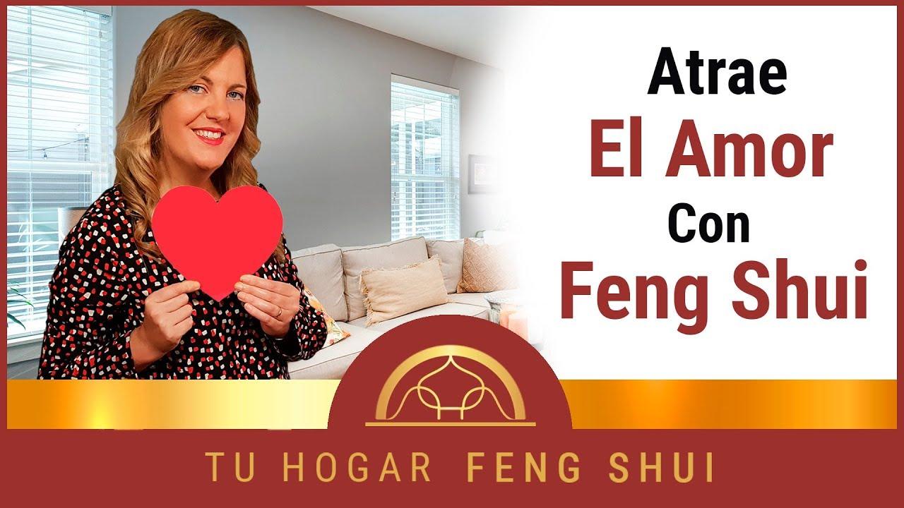 Como Encontrar El Amor Segun El Feng Shui 6 Consejos Para Atraer Amor Con Feng Shui Youtube