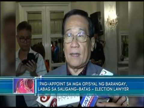 Pag-aapoint sa mga opisyal ng barangay, labag sa Saligang Batas  - Election lawyer
