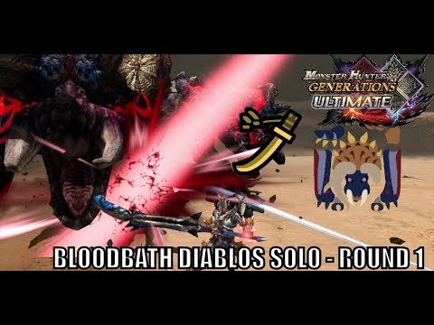 Monster Hunter Generations Ultimate - Blood Bath Diablos Solo - Valor LS - Round 1