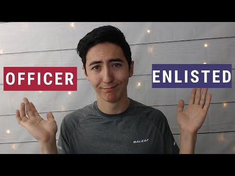 Officer Vs Enlisted (and Why I Chose Enlisted)