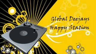 Watch music video: Global Deejays - Happy Station