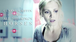 Clarke Griffin | All the king