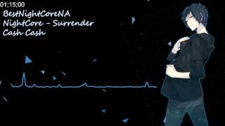 NightCore - Surrender ( from the cash cash collection ) thumbnail