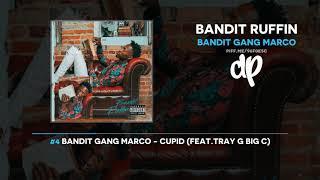Bandit Gang Marco - Bandit Ruffin (FULL MIXTAPE)