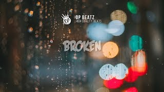 "[FREE] Sad Emotional Piano Hip Hop Beat 2018 - ""Broken"" | Free Beat | Deep Rap Instrumental 2018"
