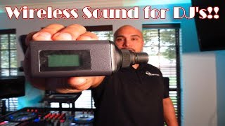 Wireless Sound for DJ's!!