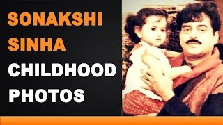 Sonakshi sinha childhood photos