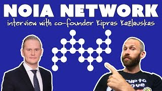 NOIA Network Interview with Co-founder Kipras Kazlauskas