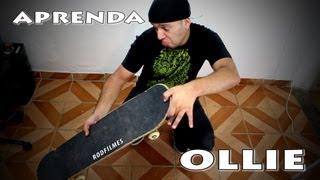 Como Mandar Ollie + Dicas de mestre   Tutorial de Skate