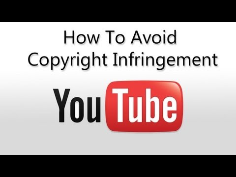 Follow Copyright Law While Using YouTube