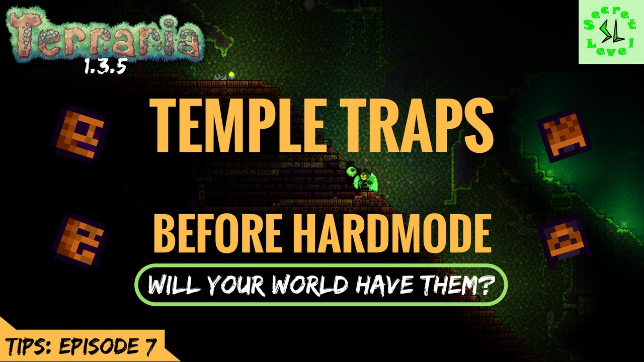 Terraria 135 Tips Easy Early Temple Traps Will Your World Have Wiring Guide 1 2 Them Episode 7
