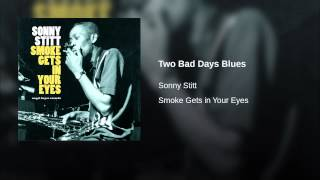 Two Bad Days Blues
