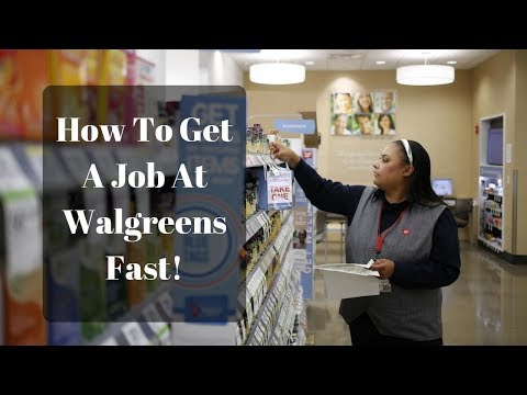 How To Get A Job At Walgreens - Get Hired At Walgreens Fast!