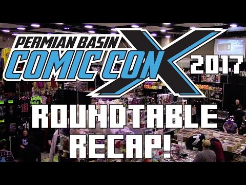 Permian Basin Comic Con X 2017 Roundtable Recap! | The Vlarg (3-21-17) [Wretch Plays]