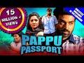 Pappu Passport (Aandavan Kattalai) 2020 New Released Hindi Dubbed Full Movie   Vijay Sethupathi