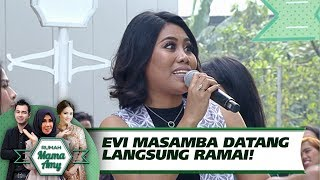 Download Video KAGET!! Evi Masamba Datang Langsung Rame! - Rumah Mama Amy (30/8) MP3 3GP MP4