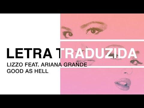 Lizzo - Good as Hell (feat. Ariana Grande) (Legendado PT-BR)