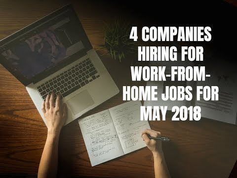 4 Companies Hiring for Work-From-Home Jobs for May 2018