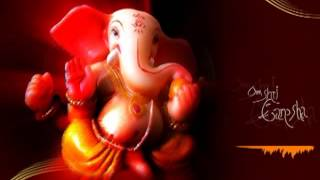 Ganpati Bappa Moraya - Gajanana Shri Ganaraya Ganesh Geete - Ganesh Aarti