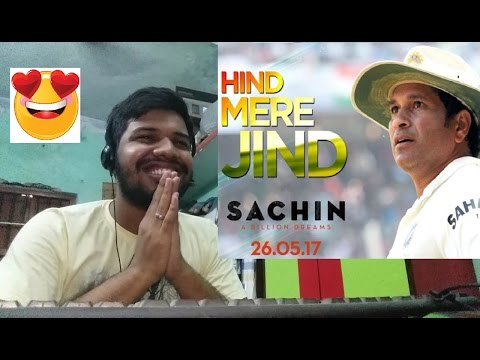 HIND MERE JIND song-Sachin A Billion Dreams|SACHIN SIR'S BIRTHDAY SPECIAL|Reaction(Patriotic)