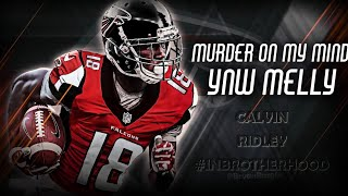 "Calvin Ridley || ""Murder On My Mind"" ᴴᴰ || Atlanta Falcons Rookie Season Highlights ||"