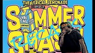 LYRICAL LEMONADE 1st annual SUMMER SMASH(GUNNA)