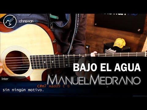 Como tocar Bajo el Agua MANUEL MEDRANO | Tutorial Guitarra COMPLETO