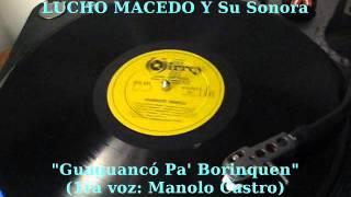 LUCHO MACEDO Y Su Sonora - Guaguancó Pa