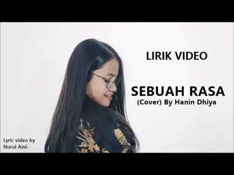 Sebuah Rasa (LIRIK VIDEO) - Agnez Mo (Cover) by Hanin Dhiya