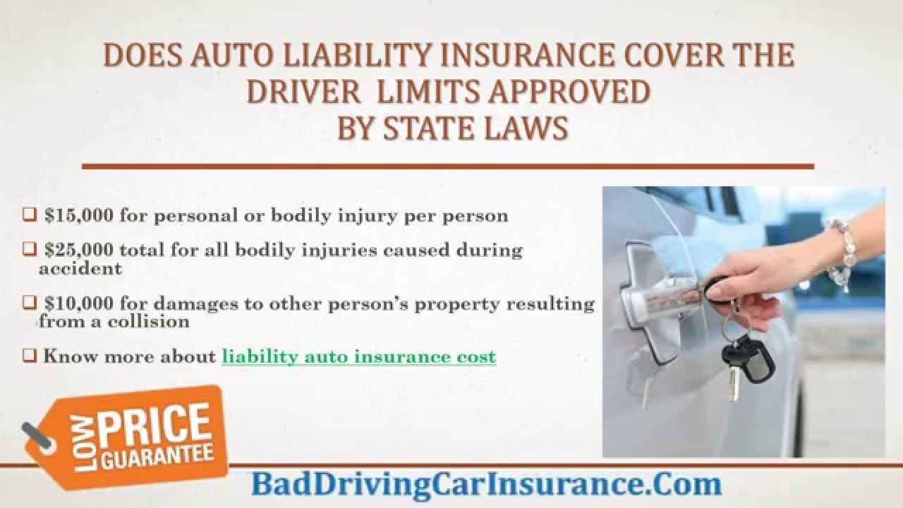 Auto Insurance What Does Liability Insurance Cover A