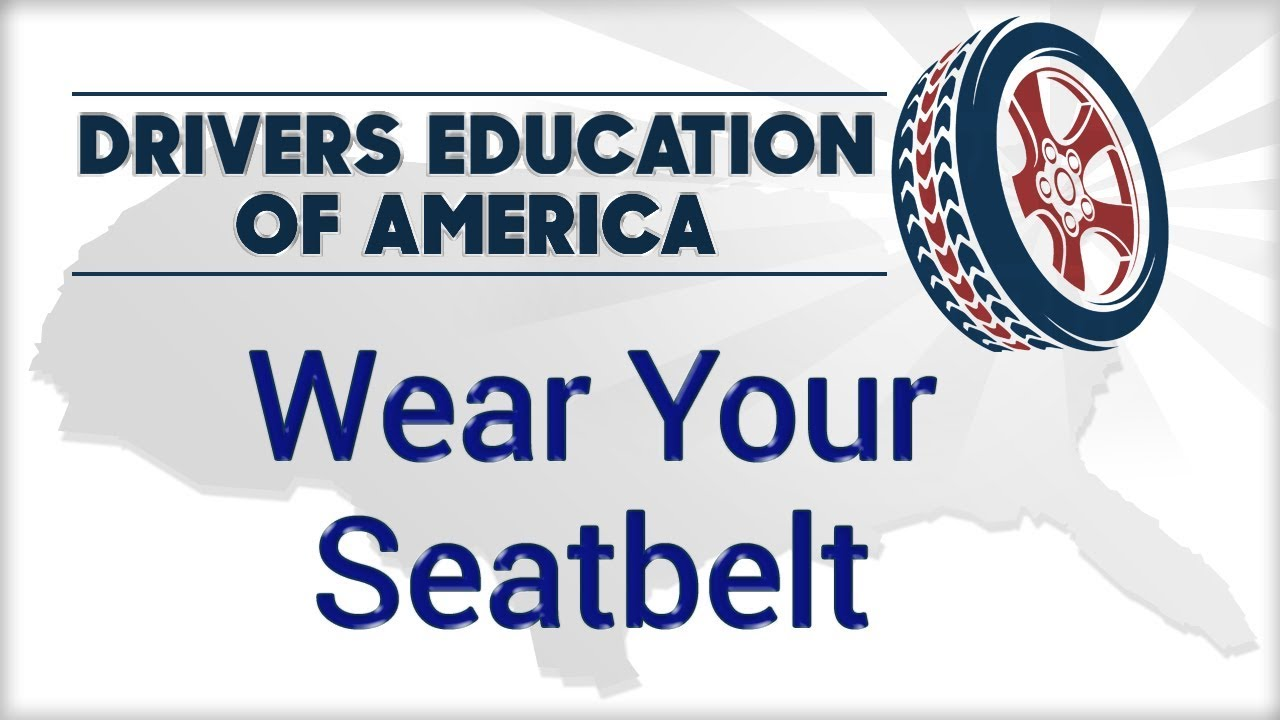 wear your seatbelt 1 you are less likely to lose your life in a car accident if you wear a seatbeltwhen death draws near, the lesson that most walk away with is the value of day-to-day life.