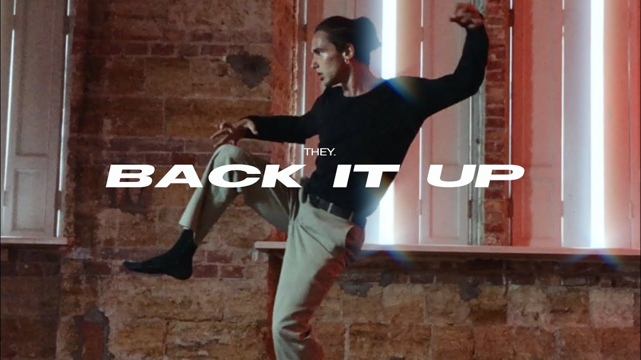 THEY. - Back It Up | Valera Goncharov | experimental | VELVET YOUNG
