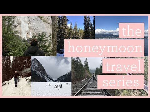 Vancouver & Banff, Canada | Honeymoon Travel Series