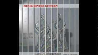 Los delinquentes-Baile de las estrellas [MUSIK HINTER GITTERN]