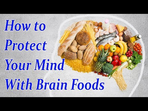 How to Protect Your Mind With Brain Foods | HEALTH and BEAUTY